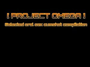 [Project Omega] - Oral Cumshot Compilation (Blowjobs, Handjobs and Facials)